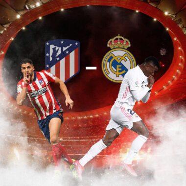 Atlético de Madrid – Real Madrid
