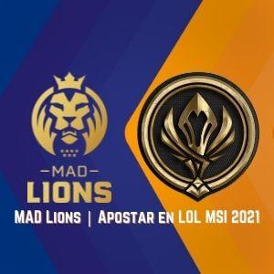 Apostar en LoL Mad Lions MSI 2021